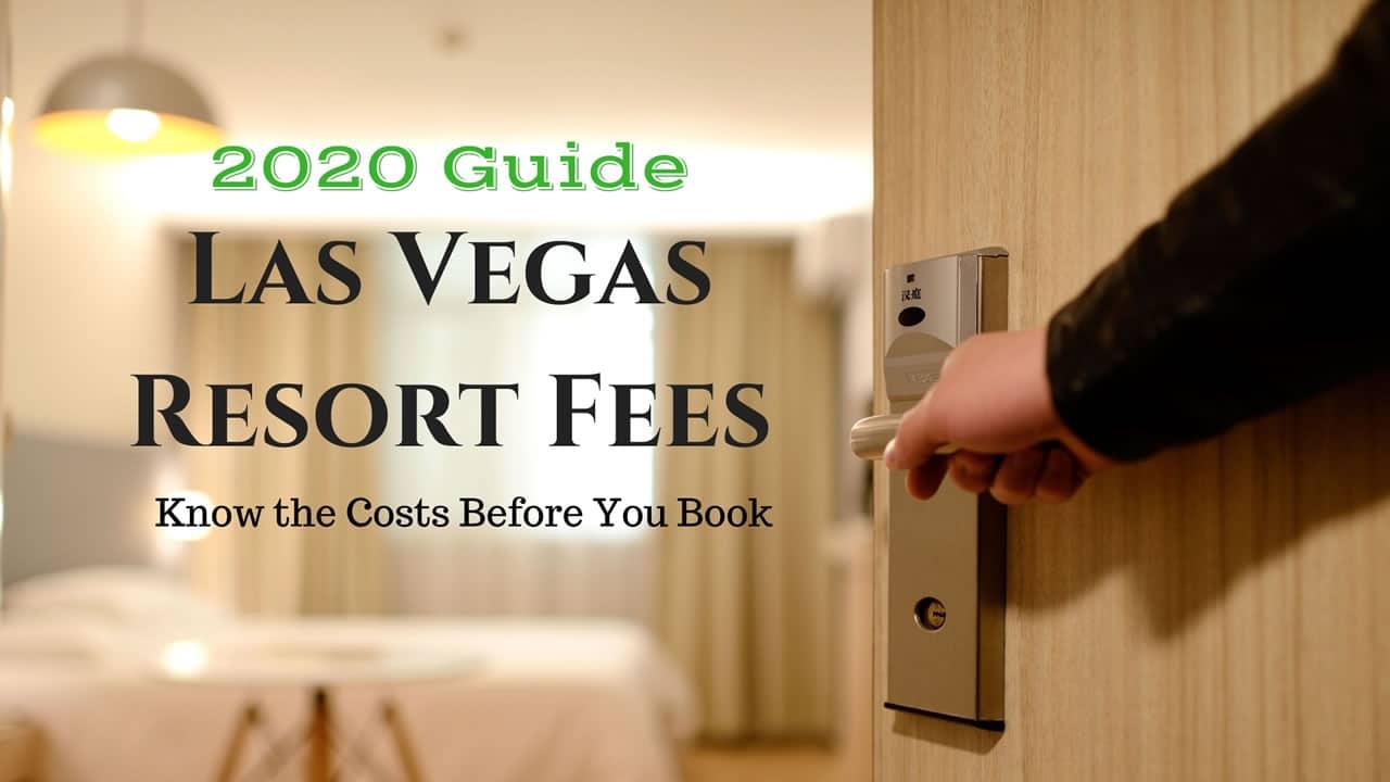 Las Vegas Resort Fees 2020-1