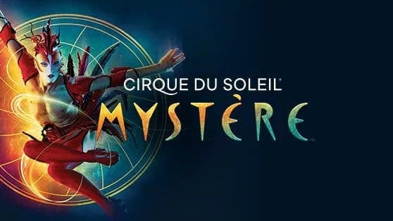 Mystere - Best Cirque du Soleil for the Family