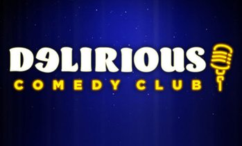 Delirious Comedy Club Up to 29% Off